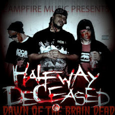 Halfway Deceased –  Dawn of the Brain Dead