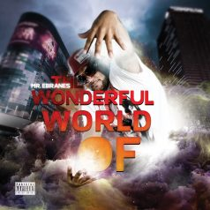 Mr. Ebranes – The Wonderful World Of